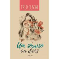 Um Sorriso ou Dois - Frederico Elboni - 9788557171572
