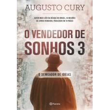 O Vendedor de Sonhos: o Semeador de Ideias - Vol.3 - Augusto Cury - 8542208226