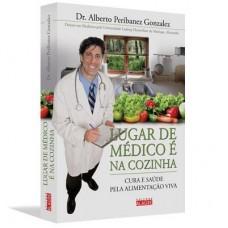 Lugar de Médico É na Cozinha - Alberto Peribanez Gonzalez