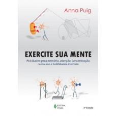 Exercite Sua Mente - Nova Ortografia - Anna Puig - 9788532645531