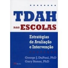 Tdah nas Escolas - Estratégias de Avaliação e Intervenção - Gary Stoner e George J. Du Paul