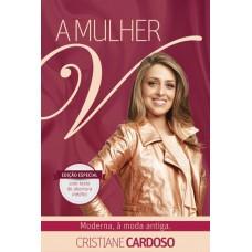 A Mulher V -  Cristiane Cardoso
