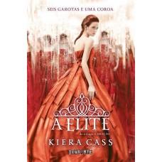 A Elite -   A Seleção  Volume 2 - kiera cass