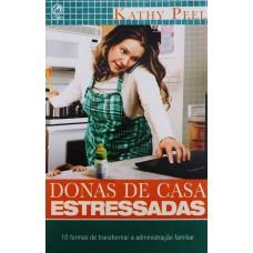 Donas De Casa Estressadas -  KHATTY PEEL