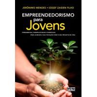 Empreendedorismo Para Jovens - Jeronimo Mendes, Lussef Zaiden Filho