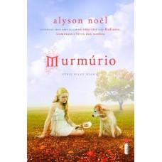 Murmúrio - Volume 4 - Alyson Noel - Série Riley Bloom
