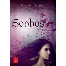 Sonhos - the Soul Seekers - Livro 1 - Alyson Noel - 8580445752