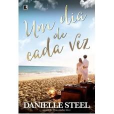 Um Dia de Cada Vez - Danielle Steel 978-8501096616